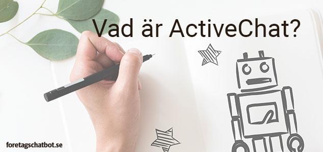 Vad är ActiveChat?